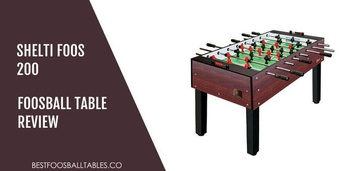 Shelti Foos 200 Foosball Table Review