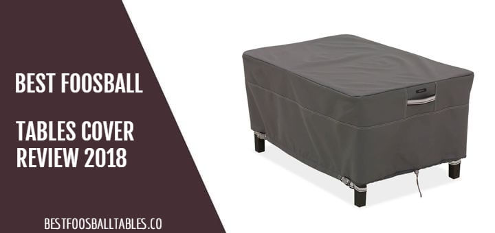 Foosball Table Cover Review