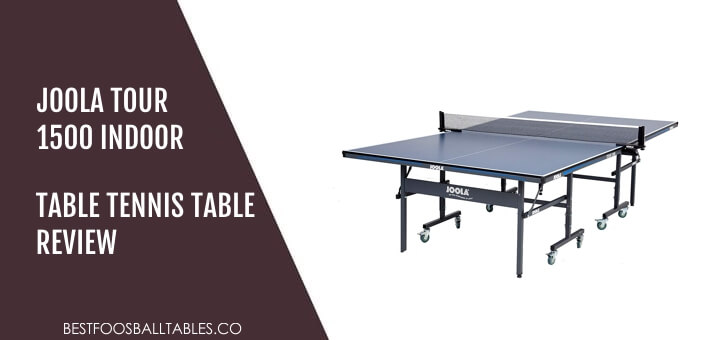 JOOLA Tour 1500 Indoor Table Tennis Table Review
