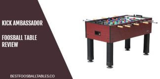 KICK Foosball Table Ambassador Review