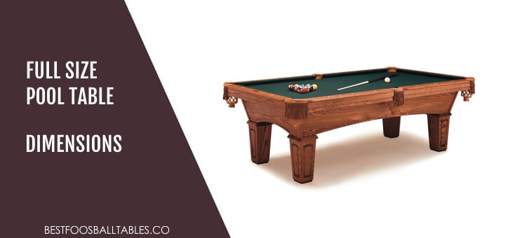 Full Size Pool Table Dimensions