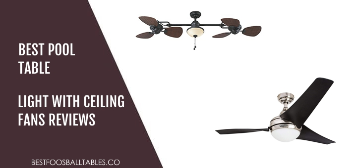 TOP 10 Best Pool Table Lights with Ceiling Fan to Buy in