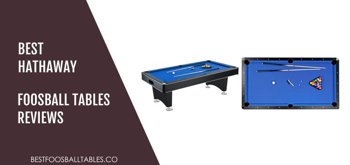 Hathaway Foosball Table Review